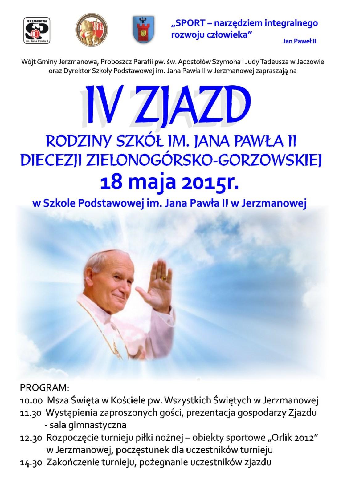 IV Zjazd Rodziny Szkół im. Jana Pawła II Diecezji Zielogonórsko-Gorzowskiej